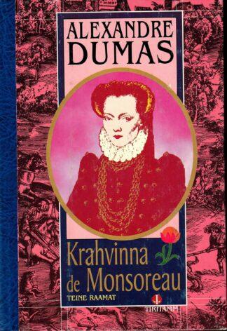 Krahvinna de Monsoreau 2. osa - Alexandre Dumas