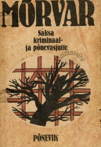 Mõrvar : saksa kriminaal- ja põnevusjutte