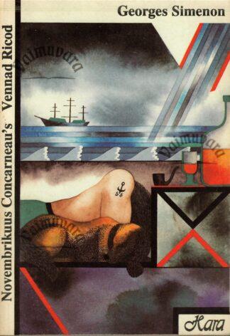 Novembrikuus Concarneau's. Vennad Ricod - Georges Simeon