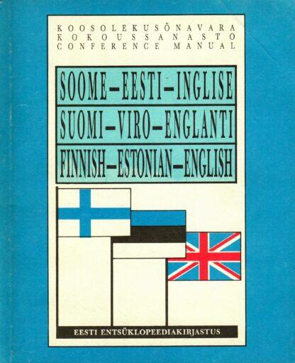 Soome-eesti-inglise koosolekusõnavara - Liisa Löfman, Jaakko Lehtonen, Ants Pihlak