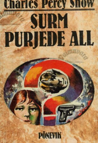 Surm purjede all - Charles Percy Snow