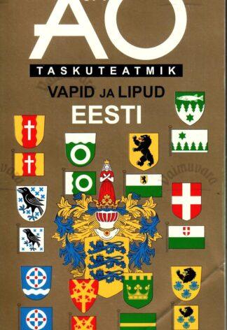 A ja O taskuteatmik. Vapid ja lipud. Eesti