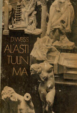 Alasti tulin ma. Romaan Auguste Rodinist - David Weiss