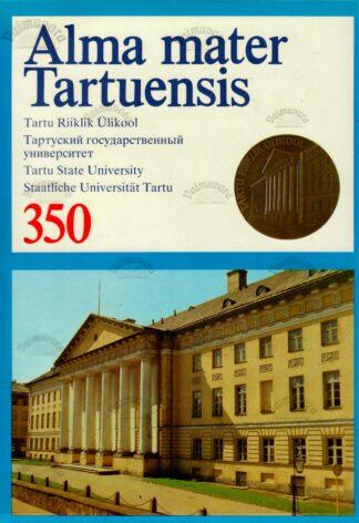 Alma mater Tartuensis. Tartu Riiklik Ülikool 350