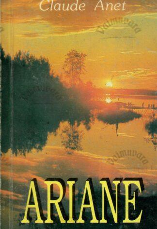 Ariane - Claude Anet