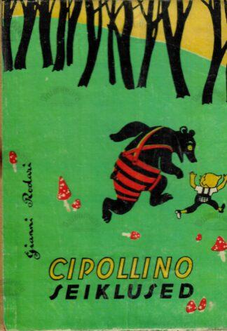 Cipollino seiklused - Gianni Rodari
