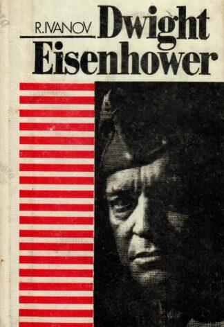 Dwight Eisenhower - Robert Ivanov