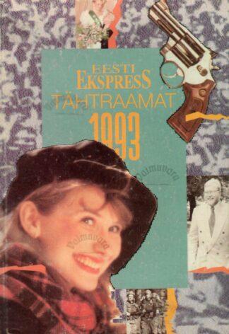 """""""Eesti Ekspress'' Tähtraamat. 1993"""