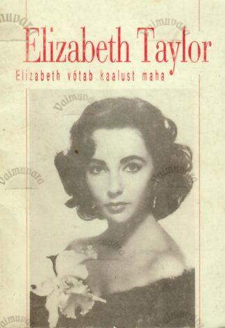 Elizabeth võtab kaalust maha - Elizabeth Taylor