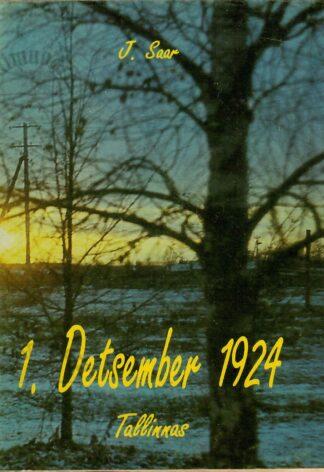 Enamlaste riigipöörde katse Tallinnas 1. detsembril 1924. - J. Saar