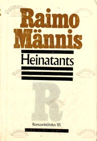 Heinatants - Raimo Männis