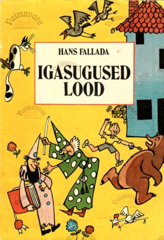 Igasugused lood - Hans Fallada