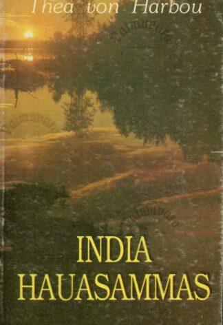 India hauasammas - Thea von Harbou