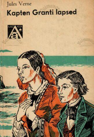 Kapten Granti lapsed - Jules Verne