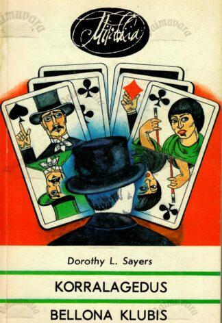 Korralagedus Bellona klubis - Dorothy L. Sayers