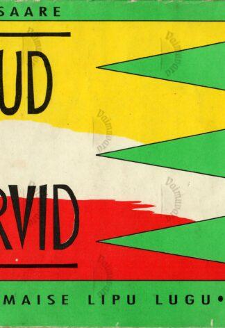 Lipud ja värvid. Õhtumaise lipu lugu - Tiit Saare