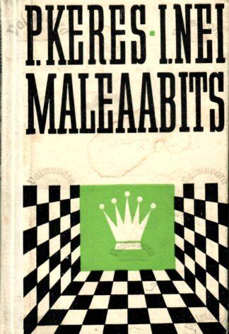 Maleaabits - Paul Keres, Iivo Nei