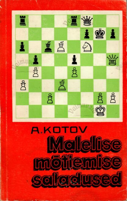 Malelise mõtlemise saladused - Aleksandr Kotov