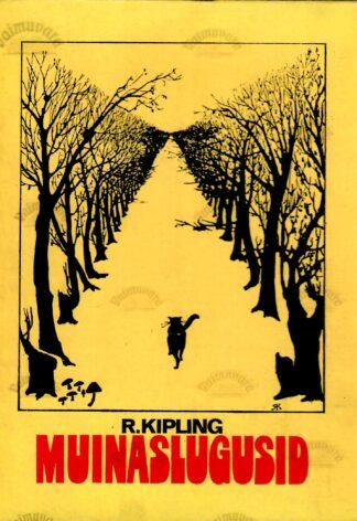 Muinaslugusid - Kipling muinasjutt