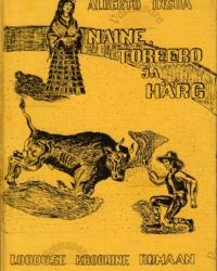 Naine, torero ja härg – Alberto Insúa