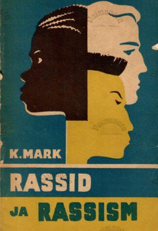 Rassid ja rassism - Karin Mark