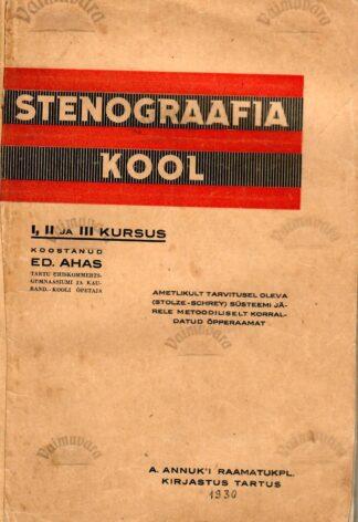 Stenograafia kool. Ahas