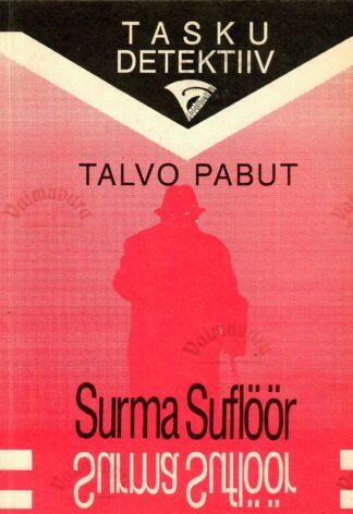 Surma suflöör - Talvo Pabut