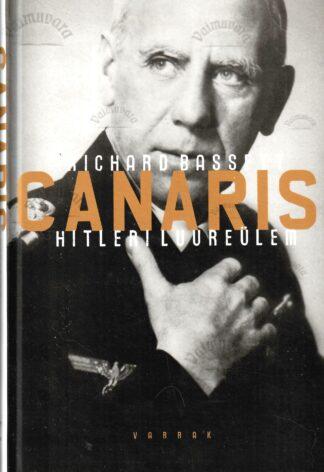 Canaris – Hitleri luureülem - Richard Bassett