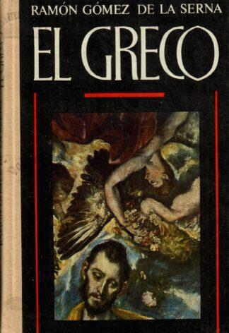 El Greco. Valgustatud nägija - Ramón Gómez de la Serna