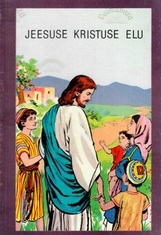 Jeesuse Kristuse elu