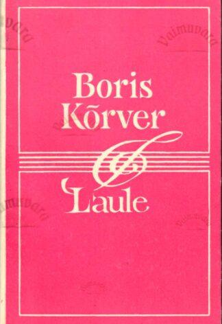 Laule - Boris Kõrver