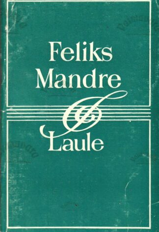 Laule - Feliks Mandre 1981