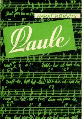 Laule - Harri Kõrvits 1956