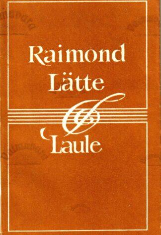 Laule - Raimond Lätte