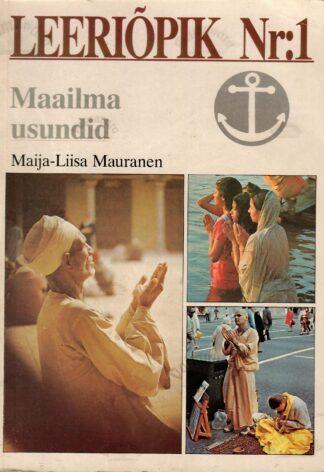 Leeriõpik Nr. 1. Maailma usundid - Maija-Liisa Mauranen