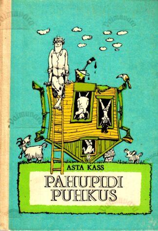 Pahupidi puhkus - Asta Kass