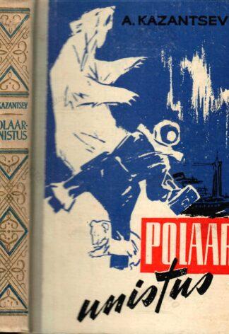 Polaarunistus - Aleksandr Kazantsev