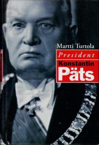 Konstantin Päts - Eesti ja Soome teed