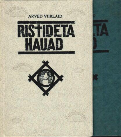 Ristideta Hauad 1, 2 - Arved Viirlaid
