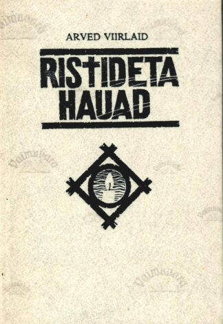 Ristideta Hauad 1 - Arved Viirlaid