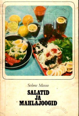 Salatid ja mahlajoogid - Salme Masso