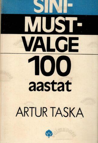 Sini-must-valge 100 aastat Autor(id): Artur Taska
