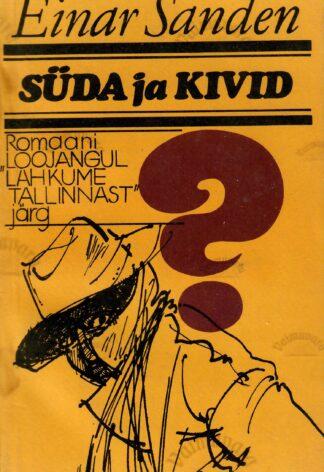 Süda ja kivid - Einar Sanden