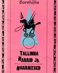 Tallinna narrid ja narrikesed – Eduard Bornhöhe