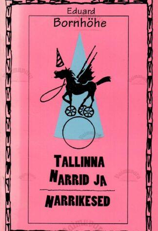 Tallinna narrid ja narrikesed - Eduard Bornhöhe