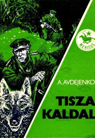 Tisza kaldal - Aleksandr Avdejenko
