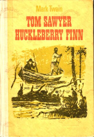 Tom Sawyer. Huckleberry Finn - Mark Twain