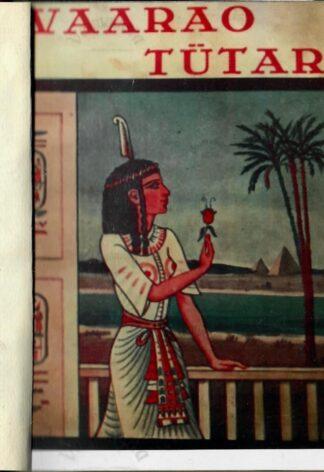 Vaarao tütar - Georg Ebers 1934