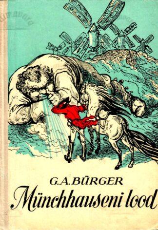 Vabahärra von Münchhauseni imepärased reisid ja seiklused - Gottfried August Bürger
