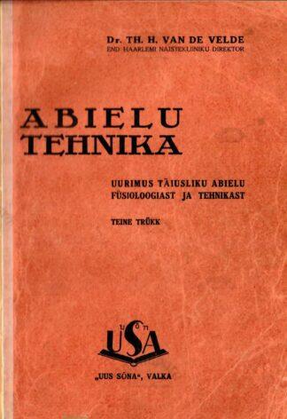 Abielutehnika - Theodor Hendrik Van De Velde 1933